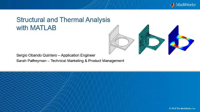 Structural and Thermal Analysis with MATLAB Video - MATLAB