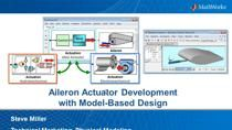 In this webinar we show how Model-Based Design can be applied to the development of an aileron actuation system.The concept of Model-Based Design is explained, and then we model, simulate, and deploy the model developed using, MATLAB, Simulink, Sims